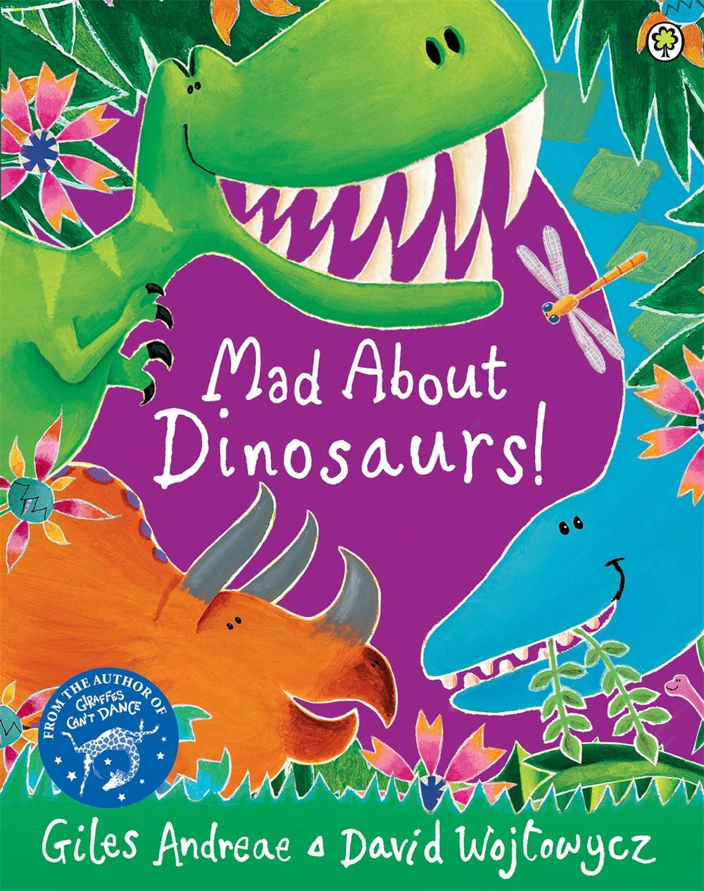 Mad About Dinosaurs Book 807985