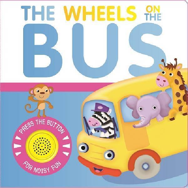 The Wheels On The Bus Sound Book 807829